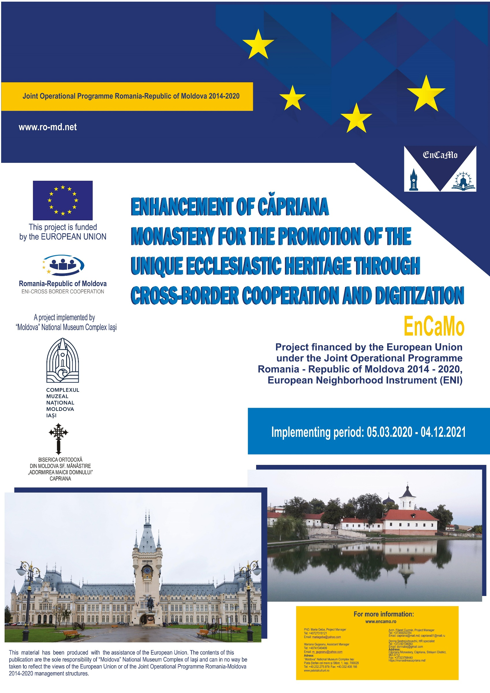 "Proiectul EnCaMo - ""Enhancement of Căpriana Monastery for the Promotion of the Unique Ecclesiastic Heritage by Cross-border Cooperation and Digitization"""